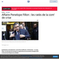 Affaire Penelope Fillon : les ratés de la com' de crise