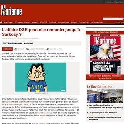 L'affaire DSK peut-elle remonter jusqu'à Sarkozy ?
