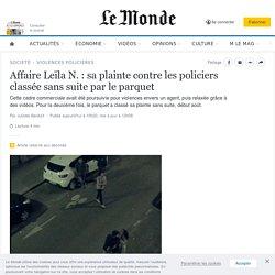 Affaire Leïla N.: sa plainte contre les policiers classée sans suite par le parquet