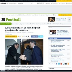 Affaire Platini: «La FIFA ne peut plus jouer la montre»