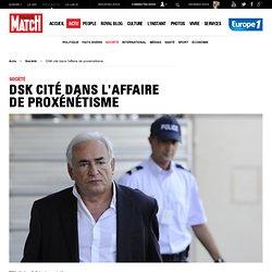 Dominique Strauss-Kahn cité dans l'affaire de proxénétisme de Lille (Carlton)