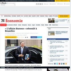 « L'affaire Barroso » rebondit à Bruxelles