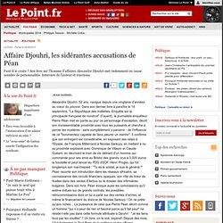 Affaire Djouhri, les sidérantes accusations de Péan