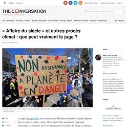 «Affaire dusiècle» etautres procès climat: quepeut vraiment lejuge?