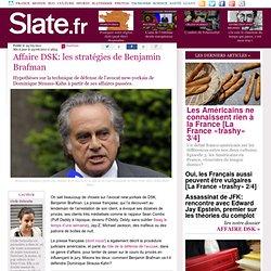 Affaire DSK: les stratégies de Benjamin Brafman