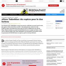 Affaire Takieddine: des espèces pour le clan Sarkozy