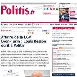 Affaire de la LGV Lyon-Turin : Louis Besson écrit à Politis