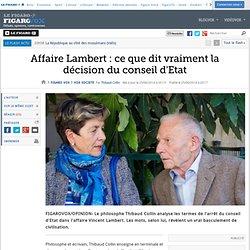 Affaire Lambert : ce que dit vraiment la décision du conseil d'Etat
