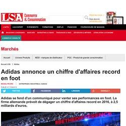 Adidas annonce un chiffre d'affaires record en... - Sport, Articles sportifs