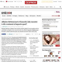 Affaires Bettencourt et Karachi: Joly raconte-t-elle vraiment n'importe quoi?