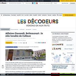 Affaires Dassault, Bettencourt : le rôle trouble de Cofinor