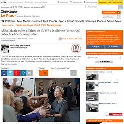 Alliot-Marie et les affaires de l'UMP : la défense (bien trop) old-school de l'ex-ministre