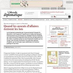 Quand les avocats d'affaires écrivent les lois, par Mathilde Goanec