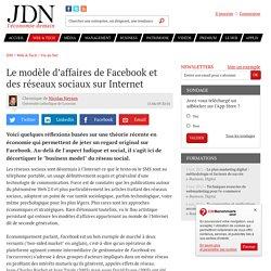 Le modèle d'affaires de Facebook et des réseaux sociaux sur Internet par Nicolas Neysen - Chronique e-Business
