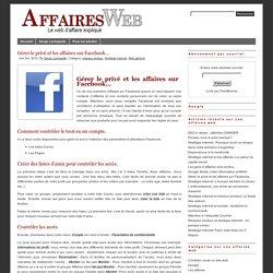 Privé et affaires sur Facebook sans avoir deux comptes. Créer deux comptes sur facebook n'est pas permis. Les affaires web et stratégie internet.