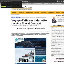 Voyage d'affaires : Marietton rachète Travel Concept