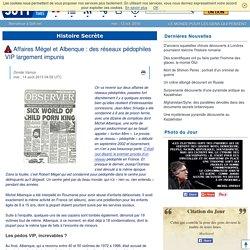 Affaires Mégel et Albenque : des réseaux pédophiles VIP largement impunis