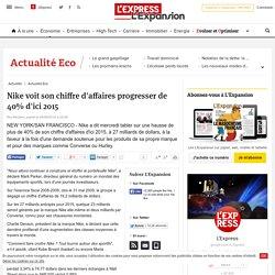 Nike voit son chiffre d'affaires progresser de 40% d'ici 2015