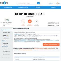 CERP REUNION SAS (SAINT-DENIS) Chiffre d'affaires, résultat, bilans sur SOCIETE.COM - 491962445