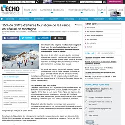 15% du chiffre d'affaires touristique de la France est réalisé en montagne
