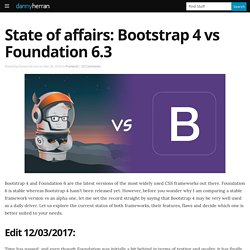State of affairs: Bootstrap 4 vs Foundation 6.2 - Danny Herran