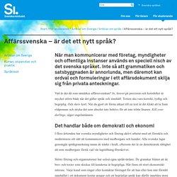 Affärssvenska – är det ett nytt språk?