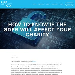 How to Know if The GDPR Will Affect Your Charity — LIKECHARITY