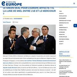 EYES ON EUROPE 07/02/20 Le Green Deal pour l'Europe affecte-t-il la lune de miel entre l'UE et le Mercosur ?