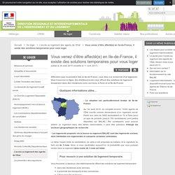 Vous venez d'être affecté(e) en Ile-de-France, il existe des solutions temporaires pour vous loger