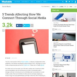 5 Trends Affecting How We Connect Through Social Media