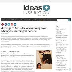 4 Things Affecting Library Learning Commons