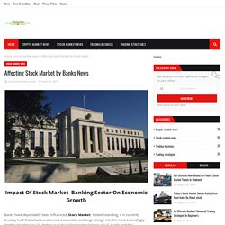 Affecting Stock Market by Banks News