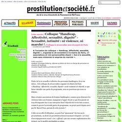 """Colloque """"Handicap, Affectivité, sexualité, dignité"""" - Sexualité, intimité : ni violence, ni marché !"""