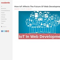 How IoT Affects The Future Of WebDevelopments