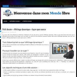 """Petit dossier """"Affichage dynamique"""" façon open source - LeMondeLibre BLOG"""
