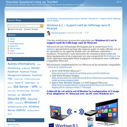 Windows 8.1 – Support natif de l'affichage sans fil Miracast - Stanislas Quastana's blog on TechNet