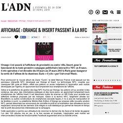 Affichage : Orange & Insert passent à la NFC - INNOVATION