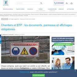 Chantiers et BTP : les documents, panneaux et affichages obligatoires