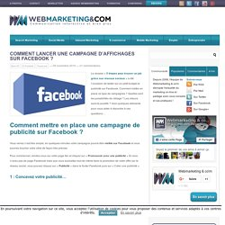 Comment lancer une campagne d'affichages sur Facebook