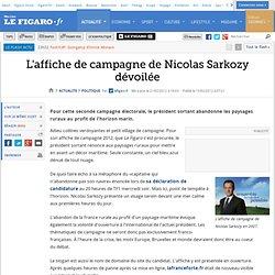 Politique : L'affiche de campagne de Nicolas Sarkozy dévoilée