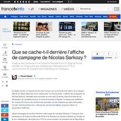 Analyse : l'affiche de campagne de Nicolas Sarkozy