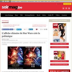 L'affiche chinoise de Star Wars crée la polémique