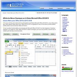Affiche les Menus Classiques sur le Ruban Microsoft Office 2010/2013