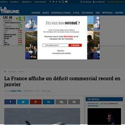 La France affiche un déficit commercial record en janvier