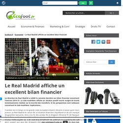 Le Real Madrid affiche un excellent bilan financier