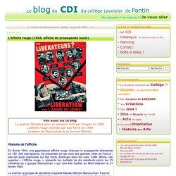 L'affiche rouge (1944, affiche de propagande nazie) - Le CDI du collège Lavoisier à Pantin