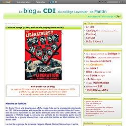 """Fiche HDA : """"L'affiche rouge"""", affiche de propagande nazie (1944) - Collège Lavoisier de Pantin"""