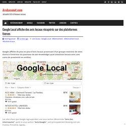 Google Local affiche des avis locaux récupérés sur des plateformes tierces