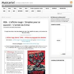 HDA – L'affiche rouge / Strophes pour se souvenir / L'armée du Crime