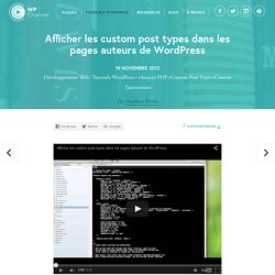 Afficher les custom post types dans les pages auteurs de WordPress